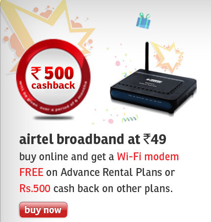 Buy Airtel Broadband online and get Free WiFi router OR 500 cashback on bills